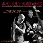 Marcio-schuster-and-friends