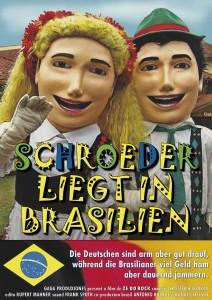 Schröder liegt in Brasilien
